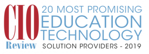 CIO Review's 20 Most Promising Education Technology Solution Providers of 2019